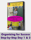 Organizing for Success: Step-by-Step through Day 1 and Day 2